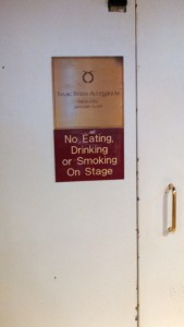 Sign of another era. No smoking on Carnegie stage.