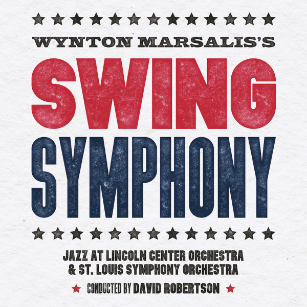 Wynton Marsalis' Swing Symphony with the SLSO