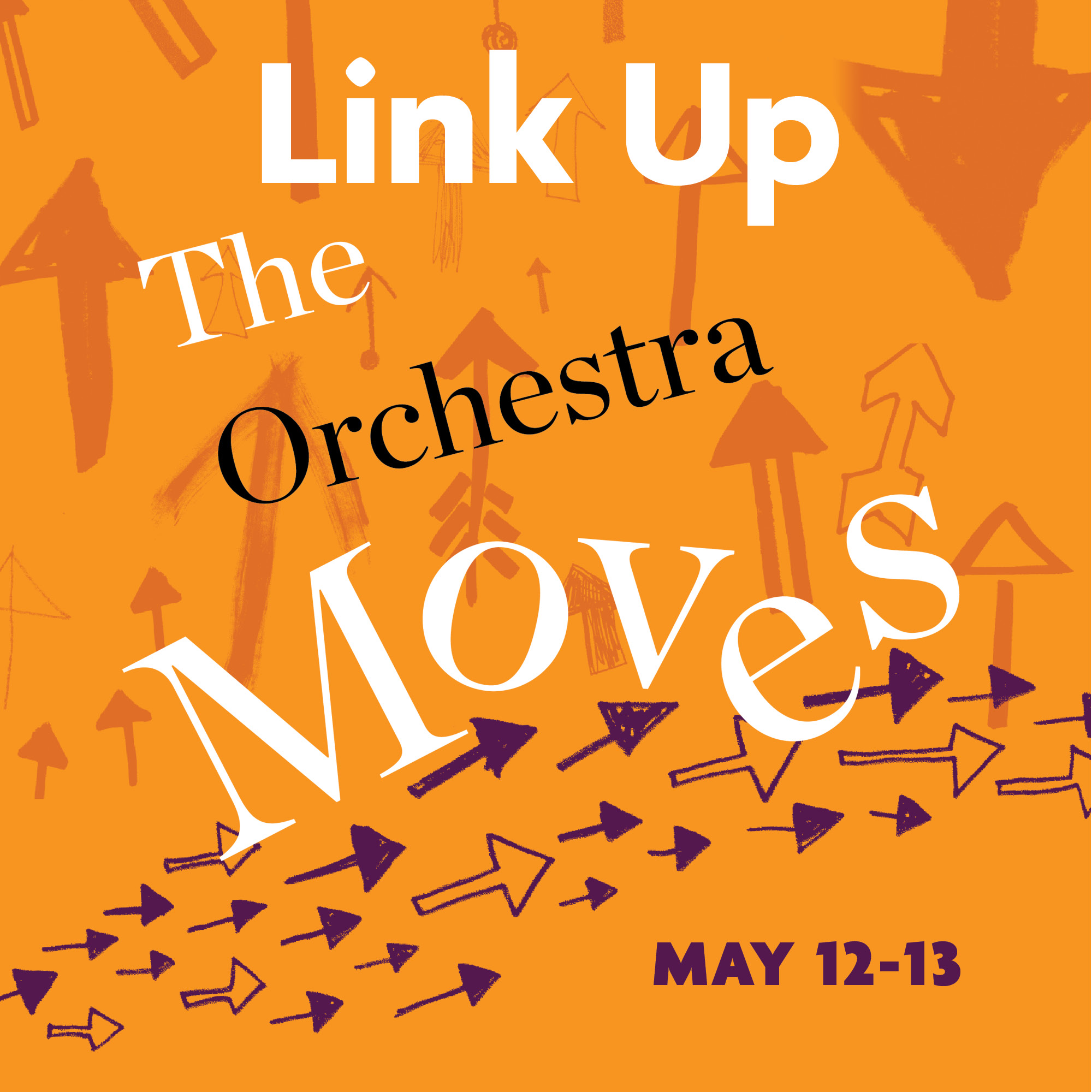 Link Up: The Orchestra Moves