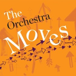 Orange and purple arrows with the text The Orchestra Moves