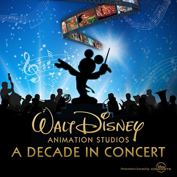 Walt Disney Animation Studios: A Decade in Concert