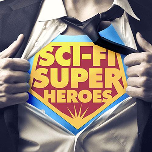 Sci-Fi Superheroes